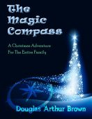 The Magic Compass by Douglas Arthur Brown